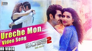 URECHE MON VIDEO SONG | JEET | SHUBHASHREE | ARIJIT SINGH | BENGALI FILM 2017
