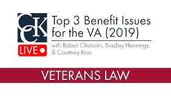 2019 Benefits Issues for the Dept. of Veterans Affairs (VA)