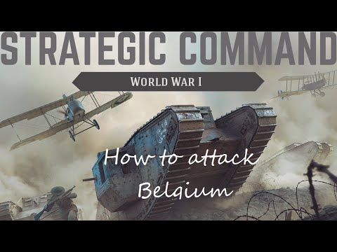 Strategic Command: World War I - How to attack Belgium |
