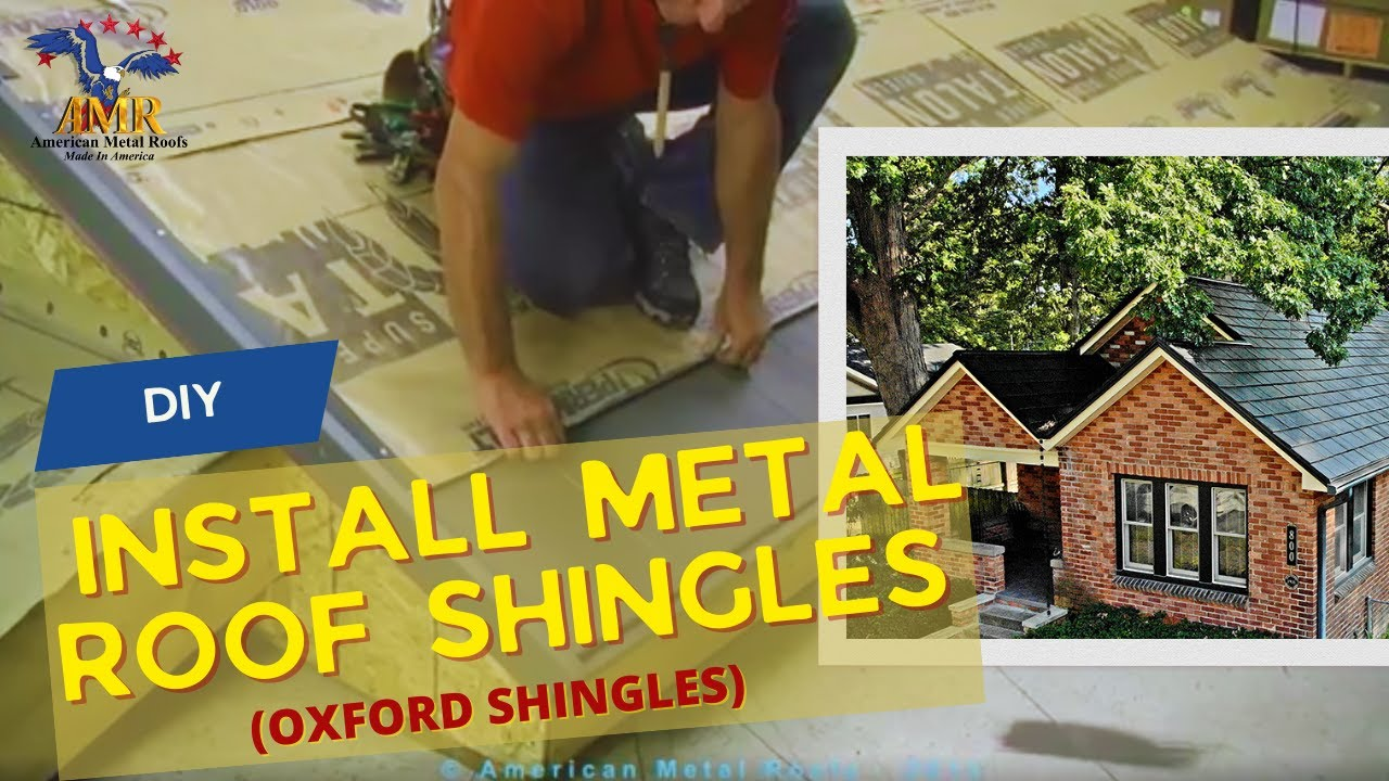 DIY   How To Install Metal Roof Shingles (Oxford Shingles)   American Metal  Roofs