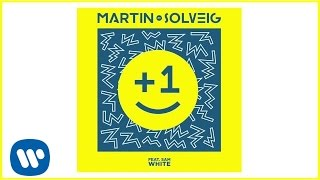 Martin Solveig - +1 (feat. Sam White) [Radio Edit]