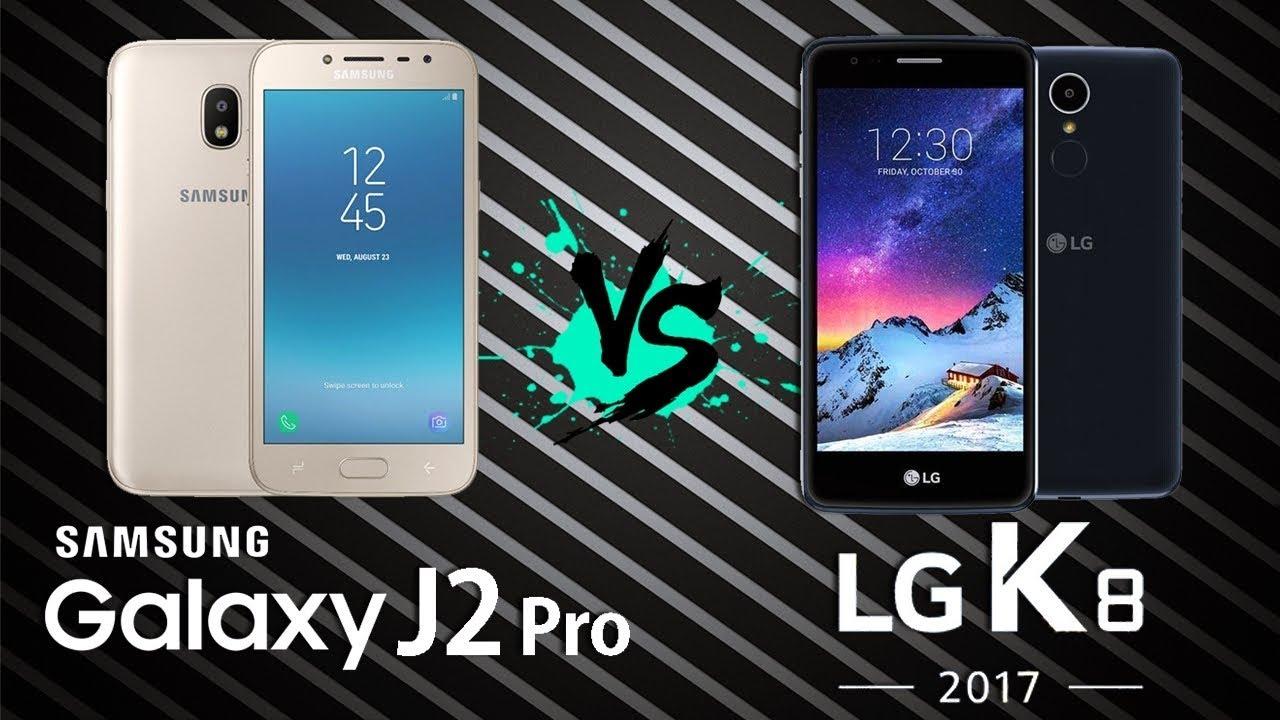 Galaxy J2 Pro Vs Lg K8 2017 Tecnoob Youtube