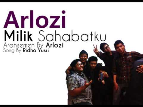 Arlozi - Milik Sahabatku  ( Official Lyrics Video )