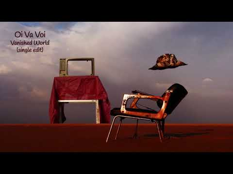 Oi Va Voi – Vanished World (single edit) Mp3