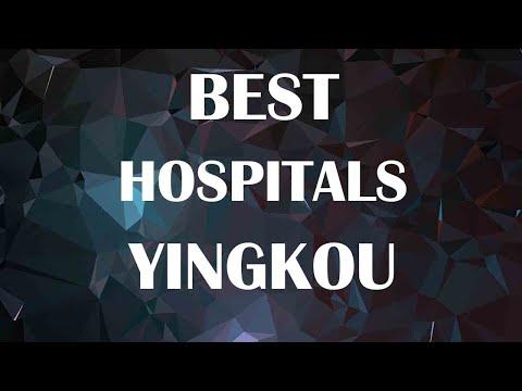 Best Hospitals in  Yingkou, China
