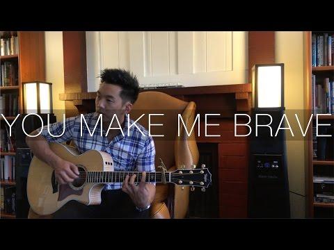 You Make Me Brave ft. Amanda Cook (Bethel) - Fingerstyle Acoustic Guitar Cover