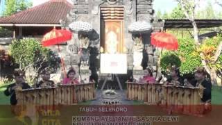 """Lagu Gender Wayang """"Tabuh Selendro"""" by Sanggar Genta Mas Cita, Panjer"""