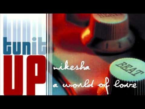 NIkesha Lindo - A World Of Love