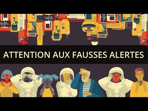 Attention aux fausses alertes