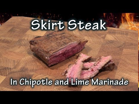 Skirt Steak Marinaded In Chipotle And Lime Juice Recipe - The BBQ Chef
