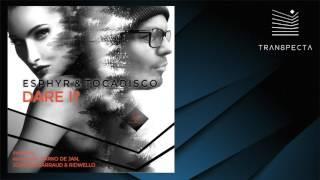 Esphyr & Tocadisco - Dare I? (Darko De Jan Remix)