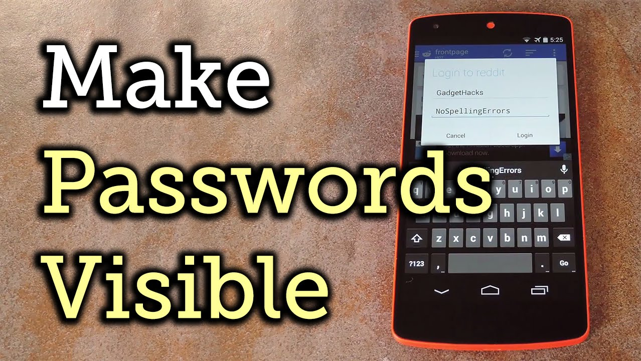 Make Passwords Visible for Easier Spell-Checking on Your Android Device  [How-To]