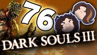 Dark Souls III: Hot Girl Tree - PART 76 - Game Grumps