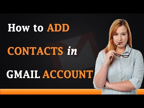 How to Add Contacts in Gmail Account