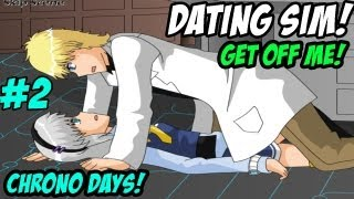 GET OFF ME! - Dating Sim - Chrono Days #2