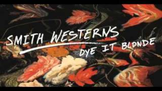 Smith Westerns-Dance Away