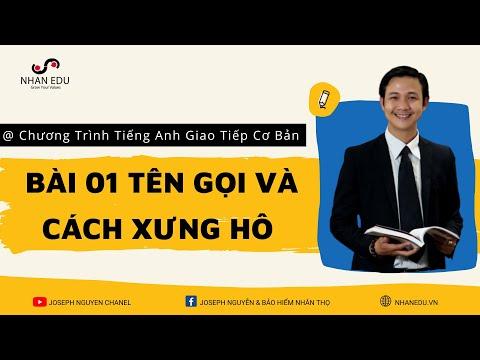 [Thầy Nhân] Chương Trình Tiếng Anh Giao Tiếp Cơ Bản - Bài 01 Tên Gọi và Cách Xưng Hô