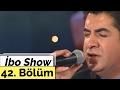 İbo Show - 42. Bölüm (Burhan Çaçan  - İbrahim Sadri - Petek Dinçöz) (2000)