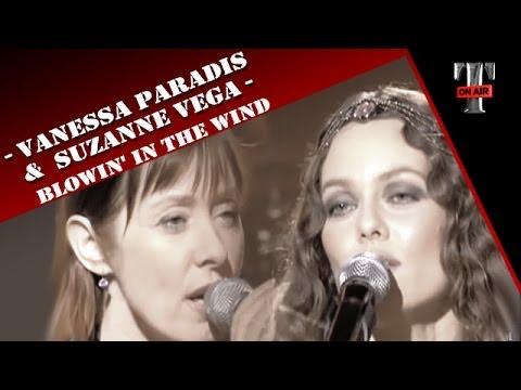 Vanessa Paradis & Suzanne Vega - Blowin' In The Wind (Dec. 2007)