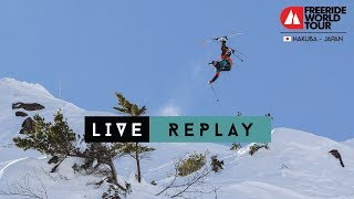 LIVE WEBCAST Replay - Freeride World Tour Hakuba Japan 2019