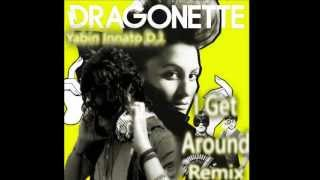 Yabin Innato D.J. - Dragonette I Get Around (Remix)