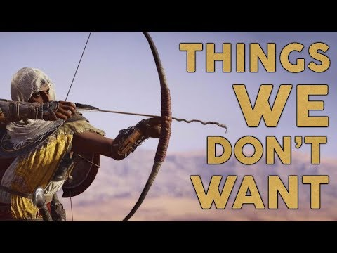 Assassin's Creed Origins: 7 Things We DON'T Want