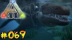 ARK #069 Mosasaurus zähmen [Deutsch/HD]