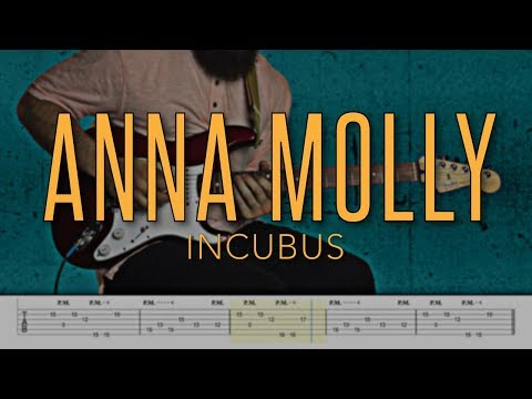 Anna Molly - Incubus |HD Guitar Tutorial With Tabs