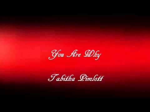 You Are Why - Tabitha Pimlott