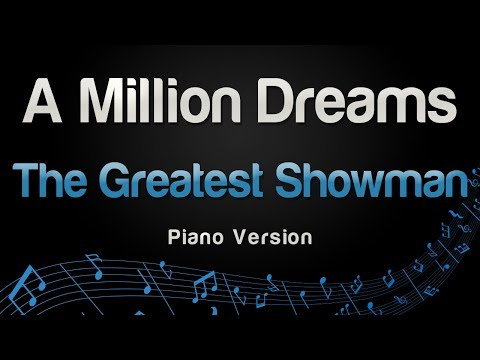 The Greatest Showman - A Million Dreams (Piano Version)