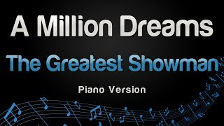 The Greatest Showman - A Million Dreams (Piano Version)