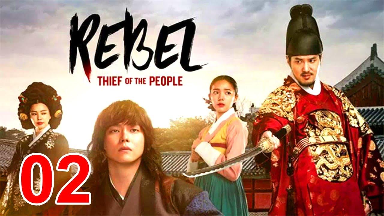 Download Rebel Thief Who Stole the People Engsub Ep 2 - Yoon Kyun sang - Drama Korean