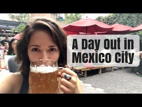What to Do in Mexico City   A Day in My Mexico City Life