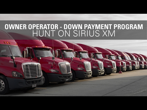 Down Payments for Owner Operators - Hunt on SiriusXM