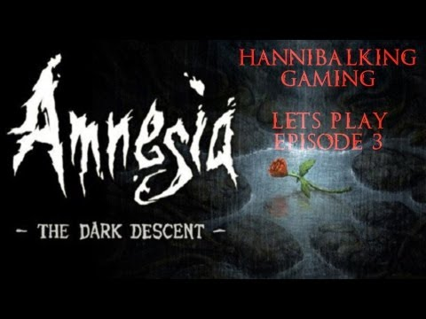 Amnesia: The Dark Descent Ep 3 [The Chemicals Between Us O_O]