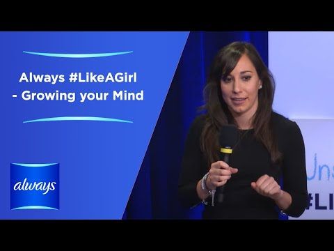 Always #LikeAGirl - Unstoppable | Carissa Romero - Growing your Mind