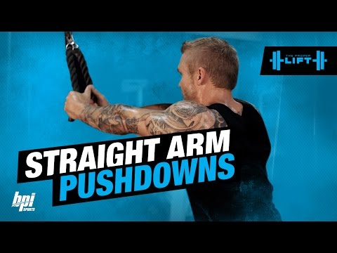 Straight Arm Pushdown - The Proper Lift - BPI Sports