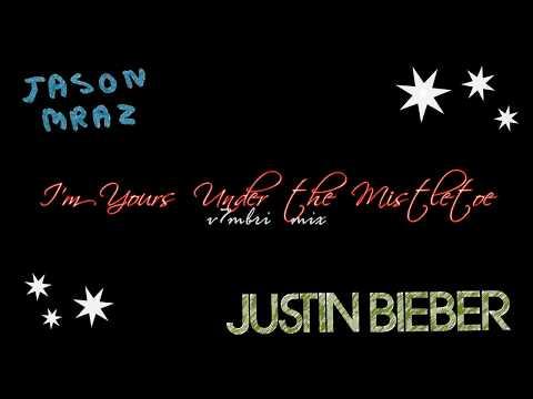 Jason Mraz feat. Justin Bieber - I'm Yours Under The Mistletoe
