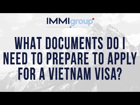 What documents do I need to prepare to apply for a Vietnam visa?