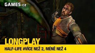 LongPlay - Half-Life #více než 2, méně než 4