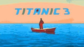 Titanic 3 (lil