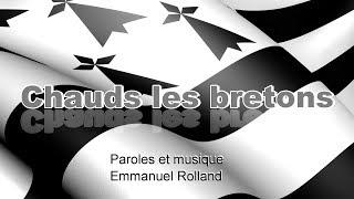 Chauds les Bretons – VERSION KARAOKE (chaudslesbretons@gmail.com)