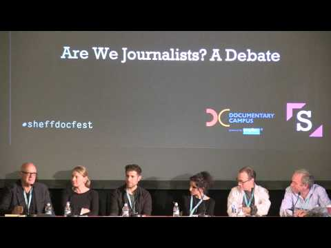 Sheffield Doc/Fest 2015: Are We Journalists? A Debate