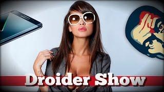 Galaxy S8 и Конец интернета | Droider Show #247