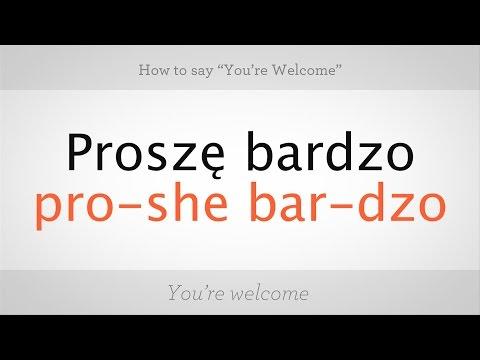 How To Say Youre Welcome In Polish