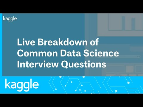 Live Breakdown of Common Data Science Interview Questions