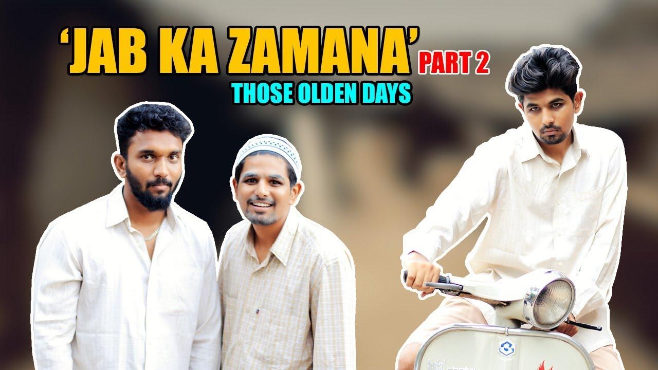 Those Olden Days Part - 2 | Jab Ka Zamana | Hyderabadi Comedy | Warangal Diaries