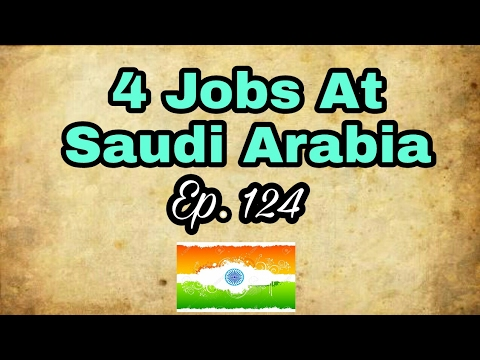 4 New Jobs At Saudi Arabia, Best Opportunity At Gulf Countries apply soon, Tips In Hindi 2017