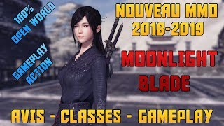 MOONLIGHT BLADE : Gameplay - Classes - Avis en Français / Nouveau MMORPG Free To Play 2018 2019