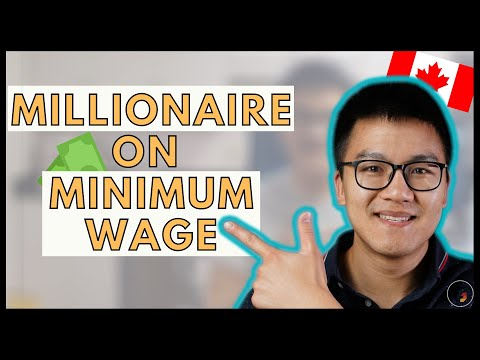 How To Become A MILLIONAIRE Earning A MINIMUM WAGE In Canada